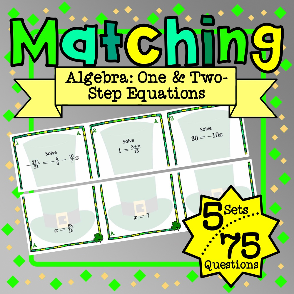 St. Patrick's Day: Algebra One & Two-Step Equations Matching Game