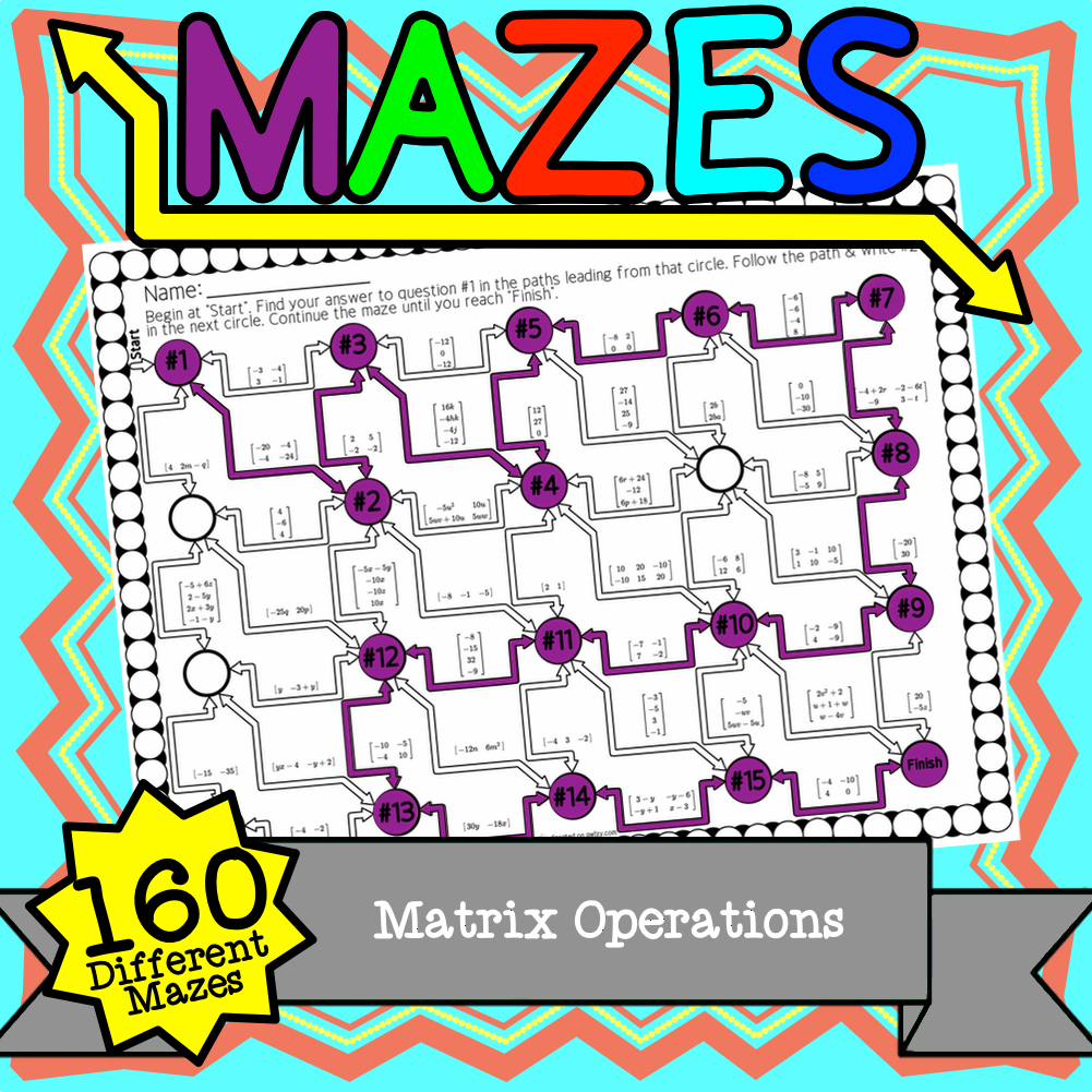 Matrix Operations Maze Activity Sets - Distance Learning Compatible